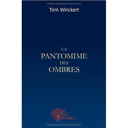 Tom Winckert - La pantomime des ombres - Preis vom 13.06.2021 04:45:58 h