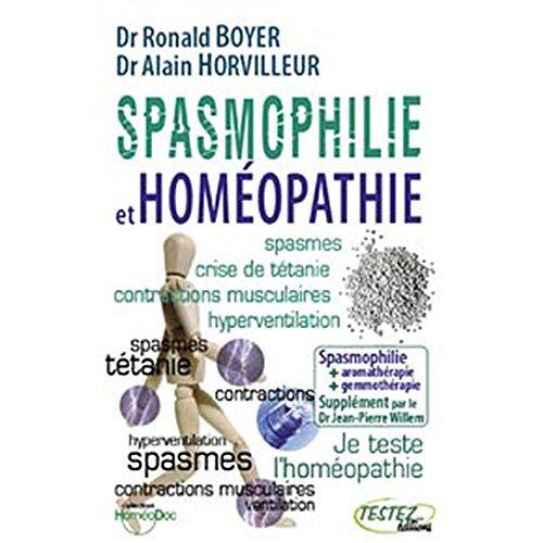 Ronald Boyer - Spasmophilie et homéopathie : Supplément phythotérapie, aromathérapie, gemmothérapie, oligo-éléments, etc. - Preis vom 15.06.2021 04:47:52 h