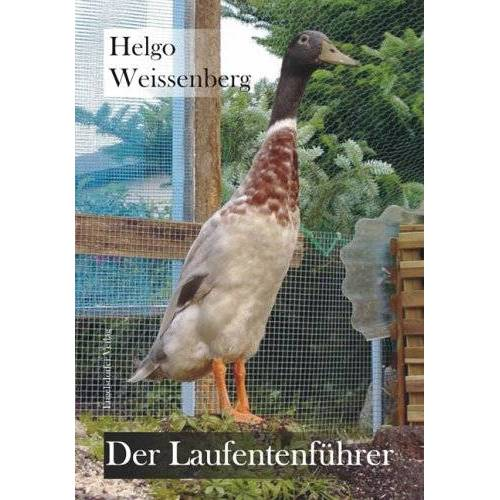 Helgo Weissenberg - Der Laufentenführer - Preis vom 13.06.2021 04:45:58 h