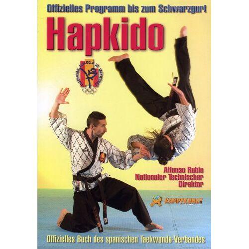 Alfonso Rubio - Hapkido - Offizielles Programm bis zum Schwarzgurt - Preis vom 12.06.2021 04:48:00 h