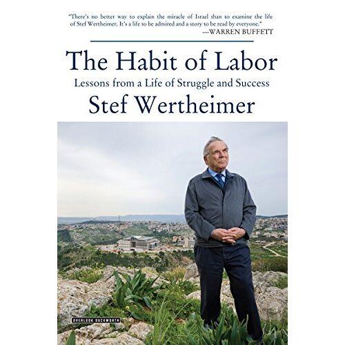 Stef Wertheimer - The Habit of Labor - Preis vom 17.06.2021 04:48:08 h