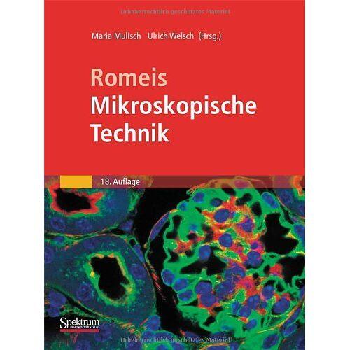 Maria Mulisch - Romeis - Mikroskopische Technik - Preis vom 12.06.2021 04:48:00 h