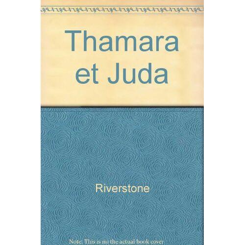 Riverstone - Thamara et juda - Preis vom 09.06.2021 04:47:15 h