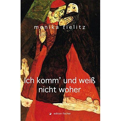 Monika Fielitz - Ich komm' und weiß nicht woher - Preis vom 17.06.2021 04:48:08 h