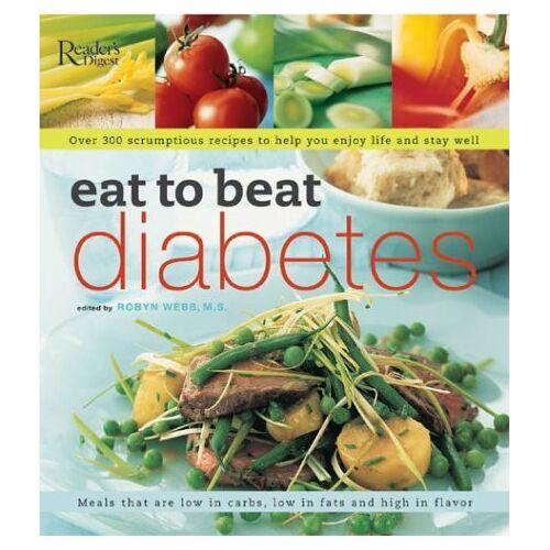 Robyn Webb - Eat to Beat Diabetes - Preis vom 28.07.2021 04:47:08 h