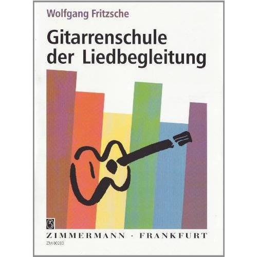 Wolfgang Fritzsche - Gitarrenschule der Liedbegleitung - Preis vom 14.06.2021 04:47:09 h