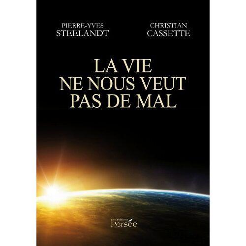 Pierre-Yves Steelandt - La vie ne nous veut pas de mal - Preis vom 15.06.2021 04:47:52 h