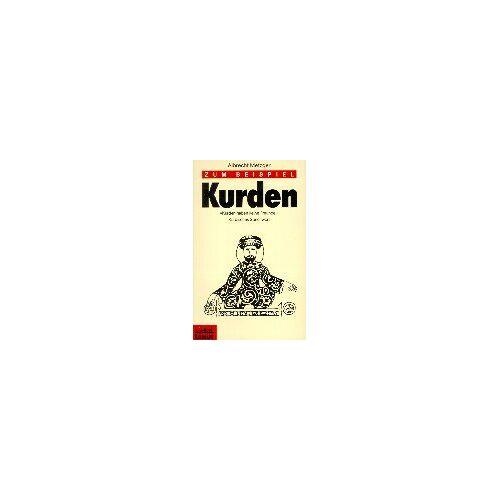 Albrecht Metzger - Zum Beispiel Kurden: 'Kurden haben keine Freunde'. Kurdisches Sprichwort - Preis vom 21.06.2021 04:48:19 h