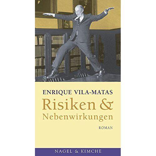 Enrique Vila-Matas - Risiken & Nebenwirkungen: Roman - Preis vom 13.06.2021 04:45:58 h