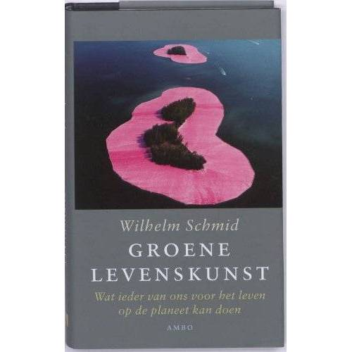 Wilhelm Schmid - Groene levenskunst / druk 1: wat ieder van ons voor het leven op de planeet kan doen - Preis vom 15.06.2021 04:47:52 h