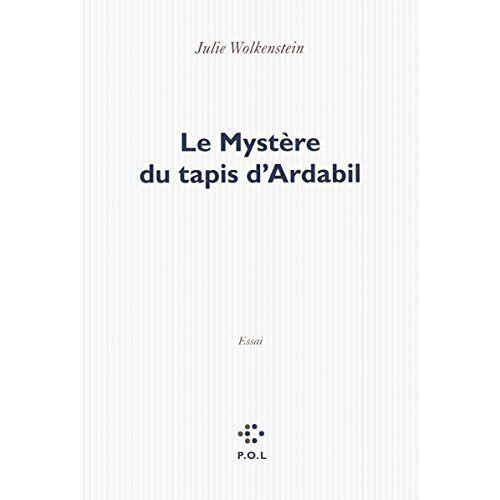 Julie Wolkenstein - Le mystère du tapis d'Ardabil - Preis vom 19.06.2021 04:48:54 h