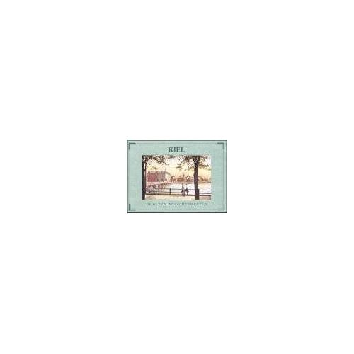 Sievert, Hedwig - Kiel in alten Ansichtskarten - Preis vom 20.06.2021 04:47:58 h