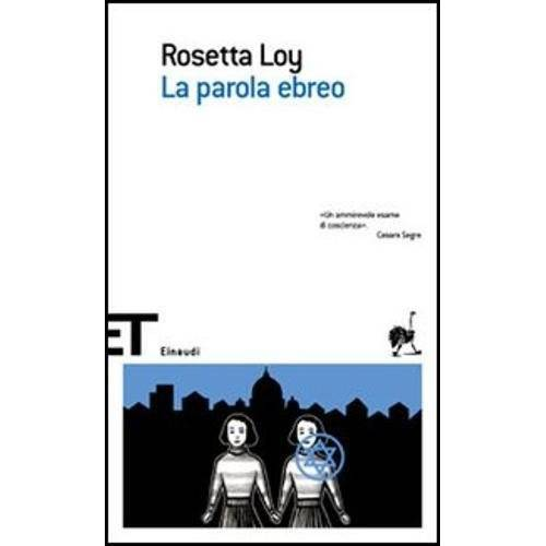 Rosetta Loy - La parola ebreo N.E. - Preis vom 16.06.2021 04:47:02 h