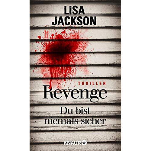 Lisa Jackson - Revenge – Du bist niemals sicher: Thriller (Eiskalte Thriller) - Preis vom 20.06.2021 04:47:58 h