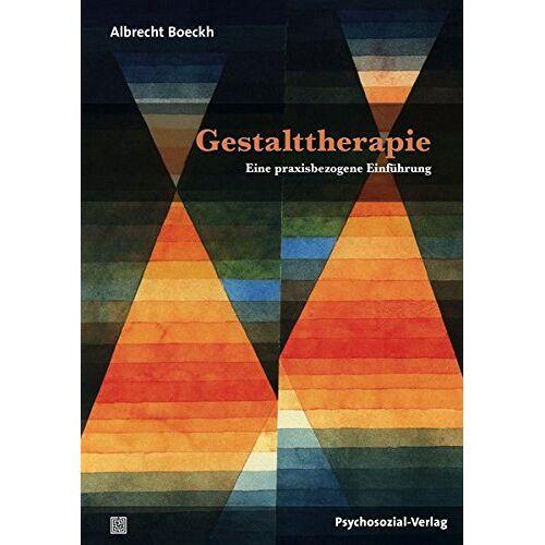 Albrecht Boeckh - Gestalttherapie: Eine praxisbezogene Einführung (Therapie & Beratung) - Preis vom 19.06.2021 04:48:54 h