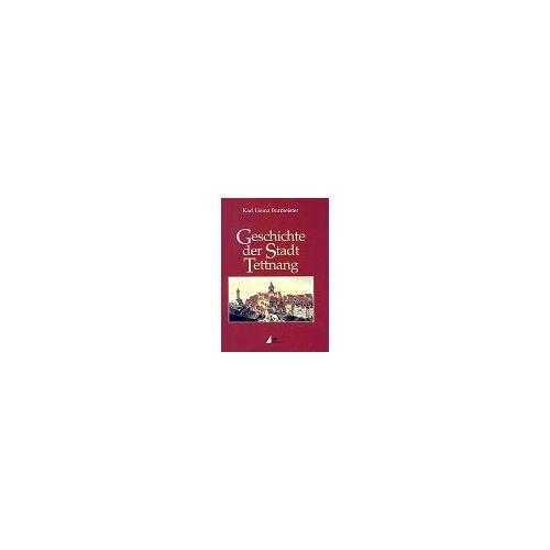 Burmeister, Karl H - Geschichte der Stadt Tettnang - Preis vom 22.06.2021 04:48:15 h