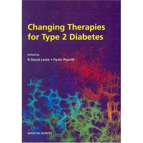 Leslie, R. David, M.D. - Changing Therapies in Type 2 Diabetes (International Bart's Symposium) - Preis vom 17.06.2021 04:48:08 h