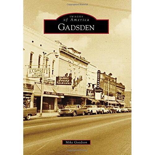 Mike Goodson - Gadsden (Images of America) - Preis vom 17.05.2021 04:44:08 h