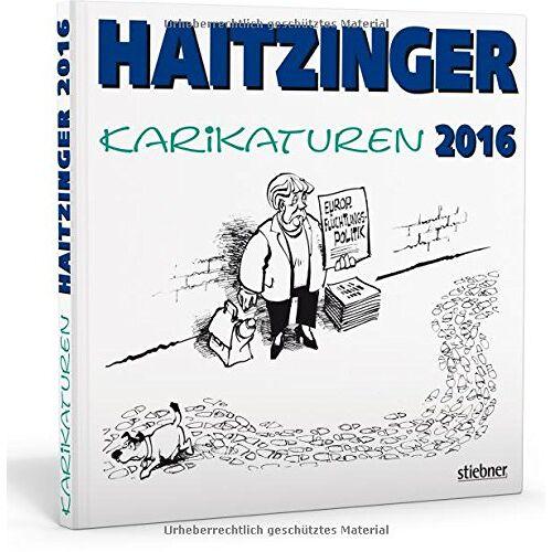 Horst Haitzinger - Haitzinger Karikaturen 2016 - Preis vom 18.06.2021 04:47:54 h