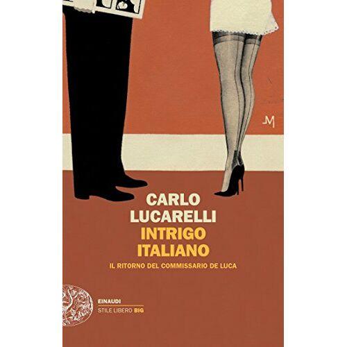 Carlo Lucarelli - Il commissario de Luca - Preis vom 19.06.2021 04:48:54 h