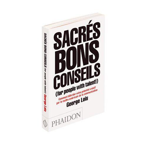 George Lois - Sacrés bons conseils (for people with talent!) - Preis vom 14.10.2021 04:57:22 h