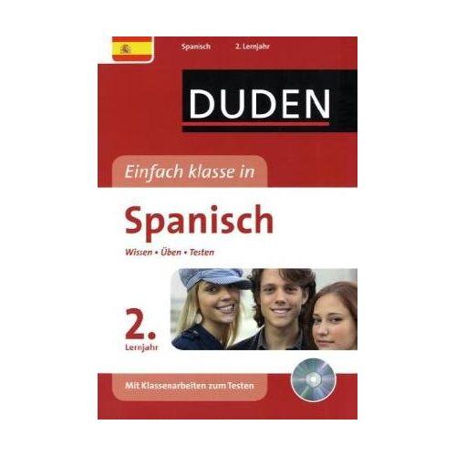 Annelise Hartkopf - Duden Einfach klasse in Spanisch 2. Lernjahr: Wissen - Üben - Testen - Preis vom 21.06.2021 04:48:19 h