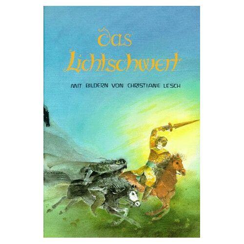 Christiane Lesch - Das Lichtschwert - Preis vom 23.09.2021 04:56:55 h