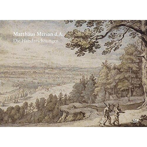 Wüthrich, Lucas Heinrich - Matthäus Merian d.Ä: Die Handzeichnungen - Preis vom 18.06.2021 04:47:54 h