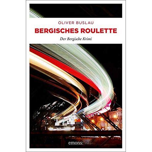 Oliver Buslau - Bergisches Roulette: Der Bergische Krimi - Preis vom 09.06.2021 04:47:15 h