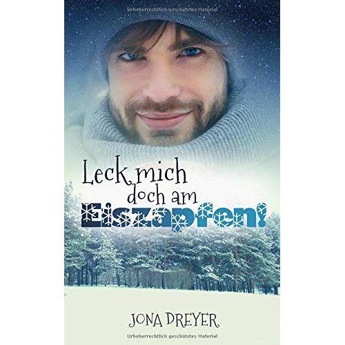 Jona Dreyer - Leck mich doch am Eiszapfen! - Preis vom 31.07.2021 04:48:47 h