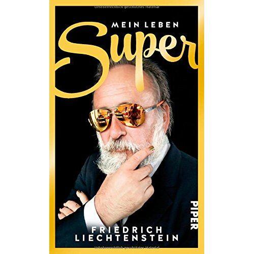 Friedrich Liechtenstein - Super: Mein Leben - Preis vom 09.06.2021 04:47:15 h