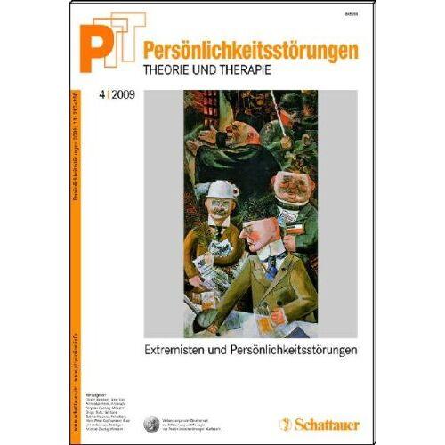 Kernberg, Otto F. - Persönlichkeitsstörungen PTT / Persoenlichkeitsstoerungen - Theorie und Therapie: Band 52: Heft 4/2009 Extremisten und Persönlichkeitsstörungen - Preis vom 15.09.2021 04:53:31 h