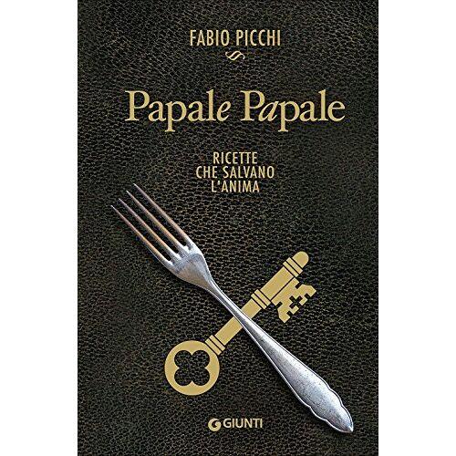 Fabio Picchi - Papale papale. Ricette che salvano l'anima - Preis vom 17.06.2021 04:48:08 h