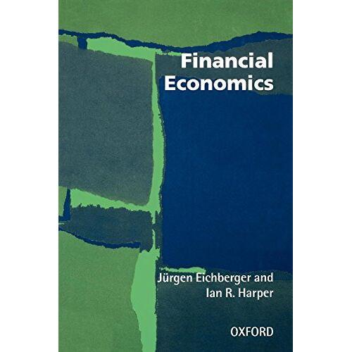 Jürgen Eichberger - Financial Economics - Preis vom 15.06.2021 04:47:52 h