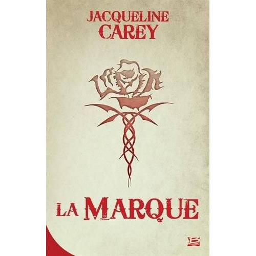 - Kushiel, Tome 1 : La Marque - Preis vom 22.06.2021 04:48:15 h