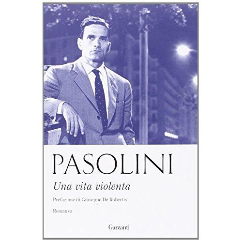 Pasolini, Pier Paolo - Una vita violenta - Preis vom 29.07.2021 04:48:49 h