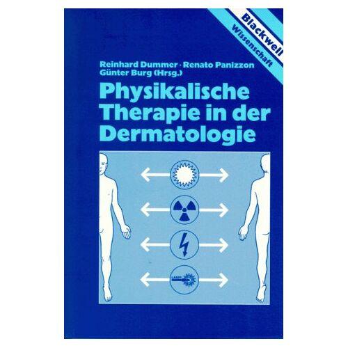 Reinhard Dummer - Physikalische Therapie in der Dermatologie - Preis vom 19.06.2021 04:48:54 h