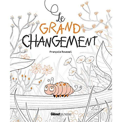 - Le grand changement (Le grand jour (Le grand changement)) - Preis vom 17.05.2021 04:44:08 h