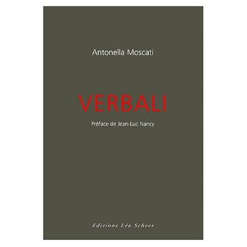 Jean-Luc Nancy - Verbali (Léo Scheer Litt) - Preis vom 11.06.2021 04:46:58 h