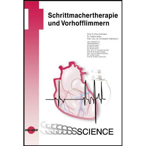Ellen Hoffmann - Schrittmachertherapie und Vorhofflimmern - Preis vom 11.06.2021 04:46:58 h