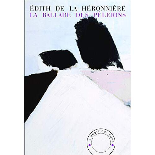 - La Ballade des pèlerins - Preis vom 18.06.2021 04:47:54 h