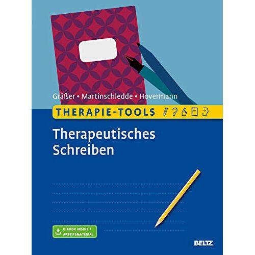 Melanie Gräßer - Therapie-Tools Therapeutisches Schreiben: Mit E-Book inside und Arbeitsmaterial - Preis vom 17.09.2021 04:57:06 h