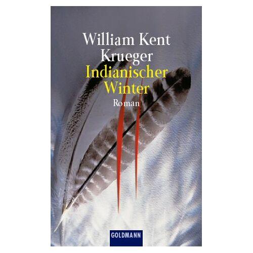 Krueger, William Kent - Indianischer Winter - Preis vom 20.06.2021 04:47:58 h