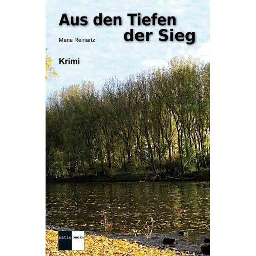 Maria Reinartz - Aus den Tiefen der Sieg: Krimi - Preis vom 17.06.2021 04:48:08 h