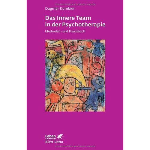 Dagmar Kumbier - Das Innere Team in der Psychotherapie: Methoden- und Praxisbuch - Preis vom 15.10.2021 04:56:39 h