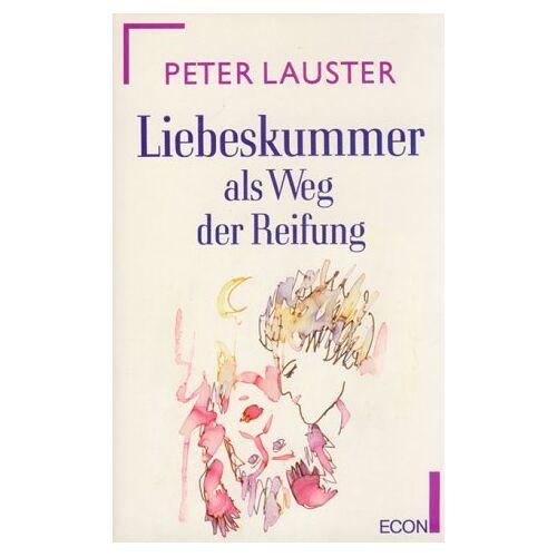 Peter Lauster - Liebeskummer als Weg der Reifung - Preis vom 11.06.2021 04:46:58 h