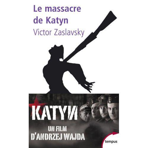 Victor Zaslavsky - Le massacre de Katyn : Crime et mensonge - Preis vom 20.06.2021 04:47:58 h