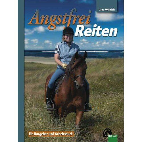 Gine Willrich - Angstfrei reiten - Preis vom 20.06.2021 04:47:58 h