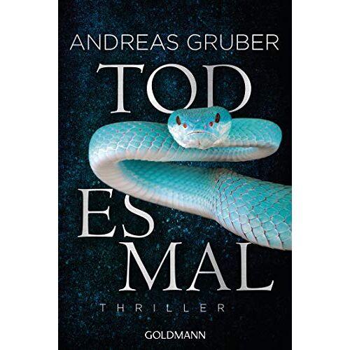 Andreas Gruber - Todesmal: Maarten S. Sneijder und Sabine Nemez 5 - Thriller - Preis vom 17.06.2021 04:48:08 h