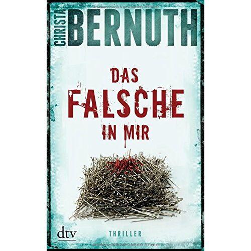 Christa Bernuth - Das Falsche in mir: Thriller - Preis vom 11.06.2021 04:46:58 h